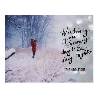 Snowy Days Cozy Nights Script Bokeh Holiday Photo Postcard