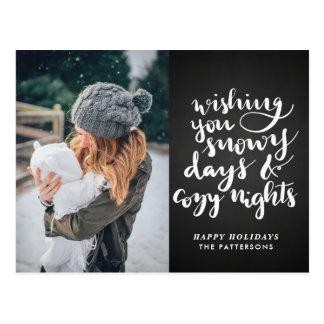 Snowy Days Cozy Nights Script | Chalkboard Photo Postcard