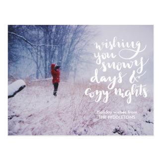 Snowy Days Cozy Nights Script | Holiday Photo Postcard