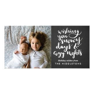 Snowy Days Cozy Nights Script Modern Holiday Photo Card