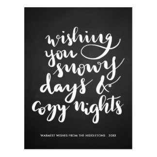 Snowy Days Cozy Nights Script | Vintage Chalkboard Postcard