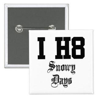 snowy days pinback button