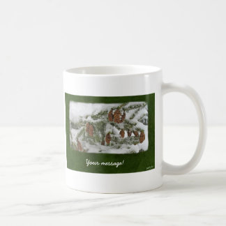 Snowy Tree with Pine Cones - Custom message Coffee Mug