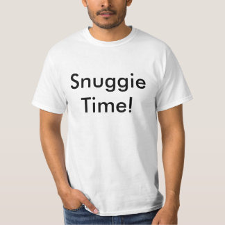 Snuggie Time! T-Shirt