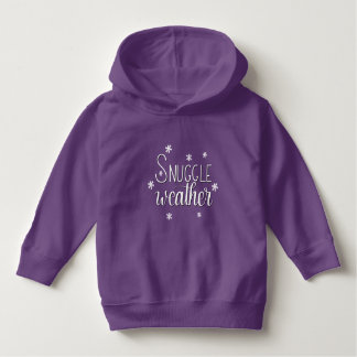 """Snuggle Weather"", Hand Lettered Toddler Hoodie"