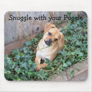 Snuggle with your Puggle Mouse Pad