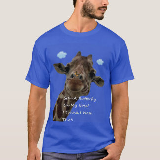So--A Butterfly On My Nose! T-Shirt