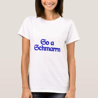 So A nonsense such a mischief Bavaria Bavarian T-Shirt