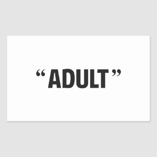 So Called Adult Quotation Marks Rectangle Stickers