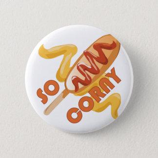 So Corny 6 Cm Round Badge