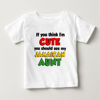 So Cute Jamaican Aunt Baby T-Shirt