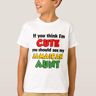 So Cute Jamaican Aunt T-Shirt