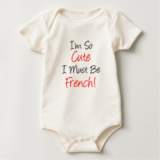 So Cute Must Be French Baby Bodysuit