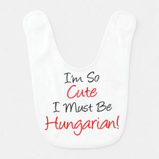 So Cute Must Be Hungarian Bib