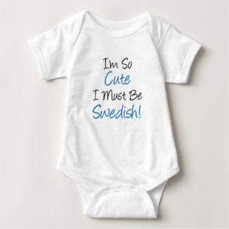 So Cute Must Be Swedish Baby Bodysuit