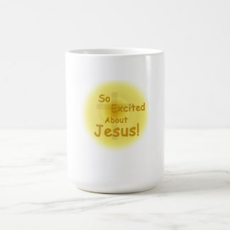 """So Excited About Jesus"" Coffee Mug"