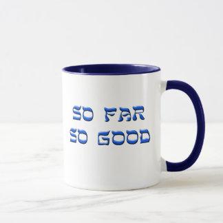 So far so good  Mug