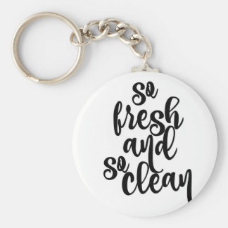 So Fresh and So Clean Basic Round Button Key Ring