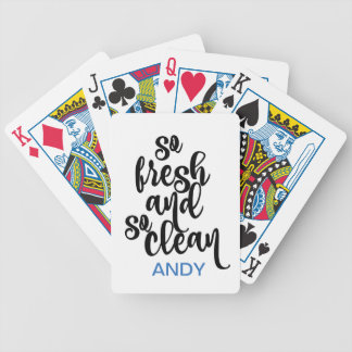 So Fresh So Clean Black & White Design Bicycle Playing Cards
