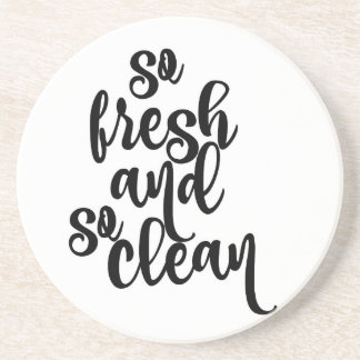 So Fresh So Clean Black & White Design Coaster