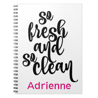 So Fresh So Clean Black & White Design Notebook