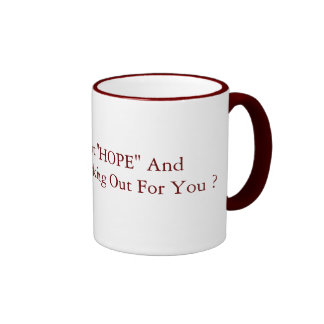 "So How's That ""HOPE"" And ""CHANGE"" 15oz red Mugs"