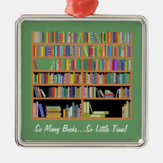 So Many Books (customizable) Metal Ornament