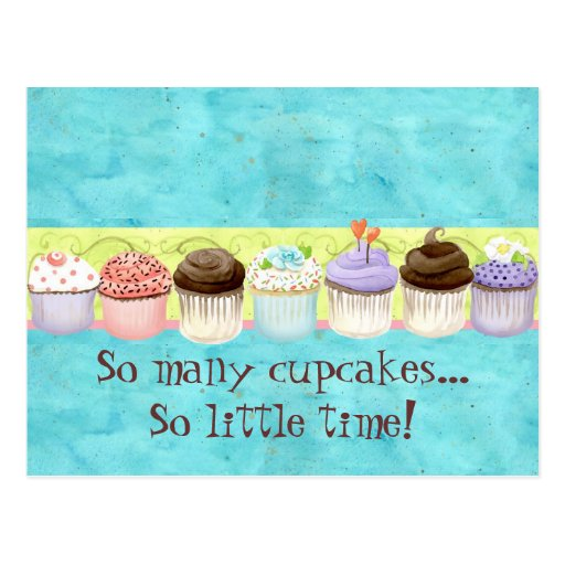 So Many Cupcakes, so Little Time!  Cupcake Art Postcards