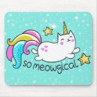 So Meowgical Cute Unicorn kitty glitter sparkles Mouse Pad