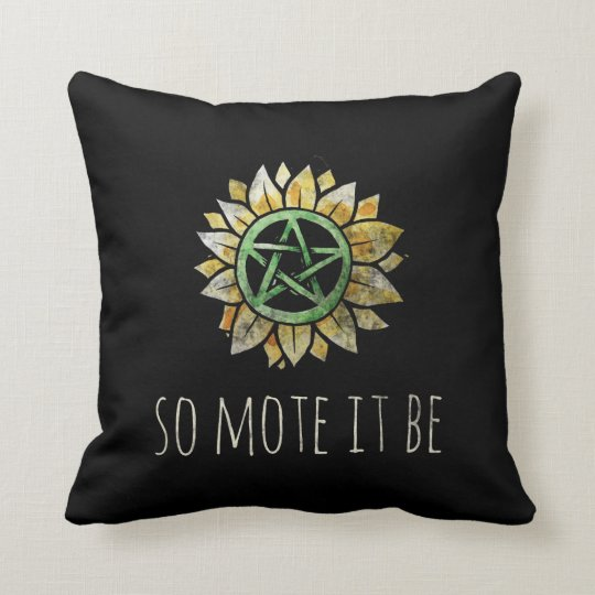 So mote it be cushion
