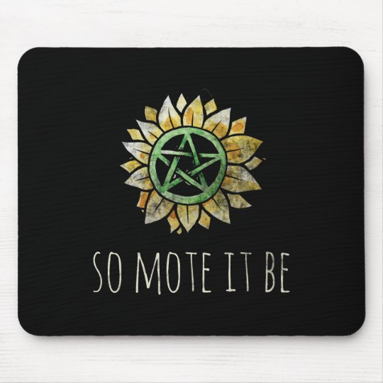 So mote it be mouse pad