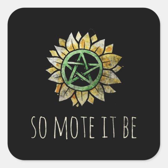 So mote it be square sticker