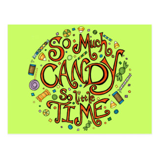 So Much Candy So Little Time - Halloween Postcard