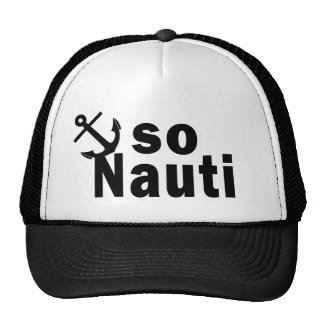 So Nauti - Funny Boating Cap