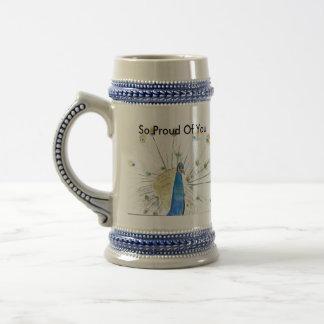 So Proud Of You Mug... Beer Steins