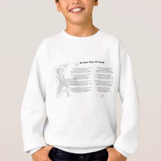 So Said They of Looms Poem on Sweatshirt