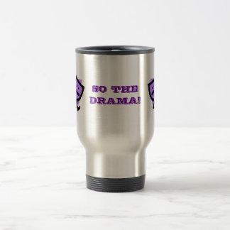 SO THE DRAMA! w/purple masks Travel Mug