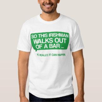 So This Irishman Walks Out Of A Bar Tee Shirts