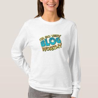 So Very Blog Worthy T-Shirt