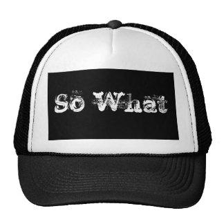 So What Cap