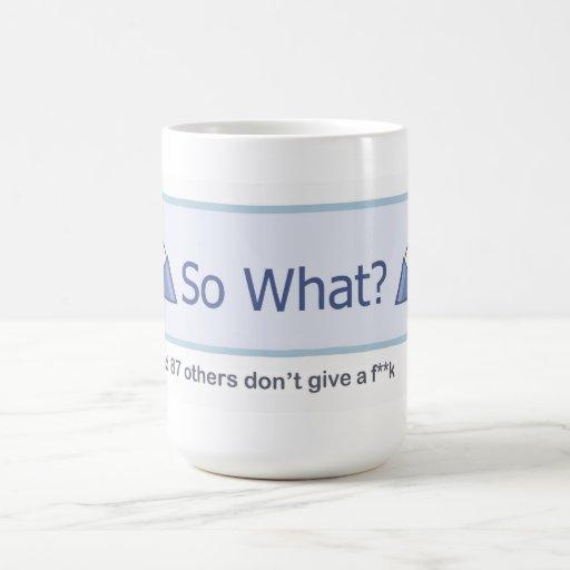 So What? (Facebook Button) Mug