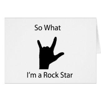 So what I am a rock star Card