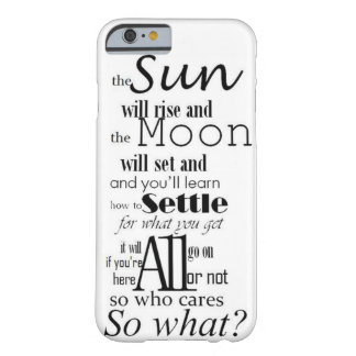 So What lyrics Cabaret Barely There iPhone 6 Case