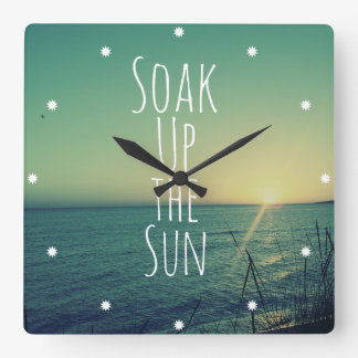 Soak up the Sun Quote Beach Square Wall Clock