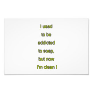 Soap funny text photo print
