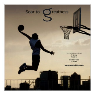 Soar to Greatness (Basketball) Poster