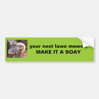 soay ram, your next lawn mower:  MAKE IT A SOAY Bumper Sticker