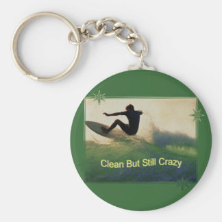 Sober And Crazy Key Ring