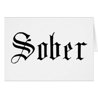 Sober, Gothic Print - Greeting Card