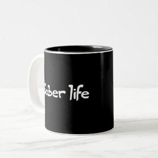 Sober Life Coffee Mug